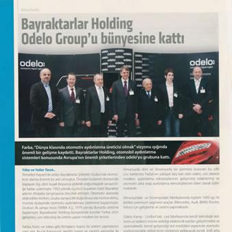odelo, Bayraktarlar Holding' e katıldı.